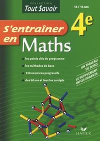 Pierre Jauffret et Agnès Vellay-Candiago - S'entraîner en Maths 4e.