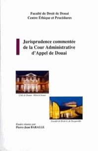 Pierre-Jean Baralle - Jurisprudence commentée de la Cour Administrative de Douai - N°5.