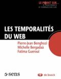 Pierre-Jean Benghozi et Michelle Bergadaà - Les temporalités du web.