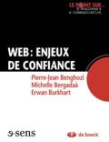 Pierre-Jean Benghozi et Michelle Bergadaà - Web : enjeux de confiance.