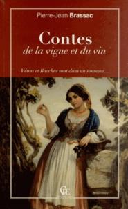 Pierre-Jean Brassac - Contes de la vigne et du vin - Vénus et Bacchus sont dans un tonneau....