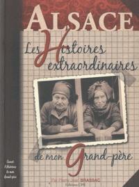 Pierre-Jean Brassac - Les histoires alsaciennes de mon grand-père.