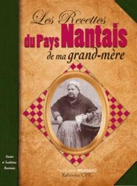 Pierre-Jean Brassac - Les recettes du pays nantais de ma grand-mère.