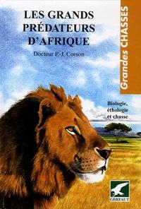 Deedr.fr Les grands prédateurs d'Afrique - Biologie, éthologie et chasse Image