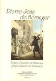 Pierre-Jean de Béranger - Un peu d'histoire en chansons, un peu l'histoire de la chanson.