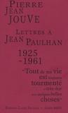 Pierre Jean Jouve - Lettres à Jean Paulhan, 1925-1961.