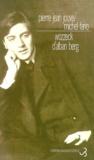 Pierre Jean Jouve et Michel Fano - WOZZECK D'ALBAN BERG. - Précédé du Texte de l'opéra.