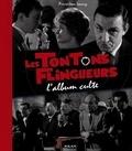 Pierre-Jean Lancry - Les Tontons flingueurs - L'album culte.