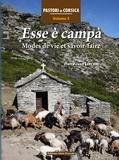 Pierre-Jean Luccioni - Pastori di Corsica - Tome 3, Esse è campà. Mode de vie et savoir-faire.