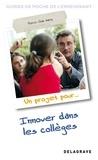 Pierre-Jean Marty - Un projet pour iInover dans les collèges.