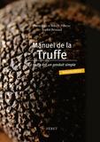 Pierre-Jean Pébeyre et Babeth Pébeyre - Manuel de la truffe - La truffe est un produit simple.