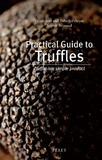 Pierre-Jean Pébeyre et Babeth Pébeyre - Practical guide to truffles - Truffle is a simple product, Edition en Anglais.