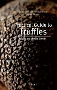 Practical guide to truffles - Truffle is a simple product, Edition en Anglais.pdf