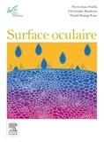 Pierre-Jean Pisella et Christophe Baudouin - Surface oculaire - Rapport 2015.