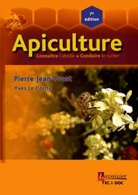 Pierre Jean-Prost - Apiculture - Connaître l'abeille, conduire le rucher.