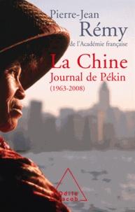Pierre-Jean Rémy - Chine (La) - Journal de Pékin (1963-2008).