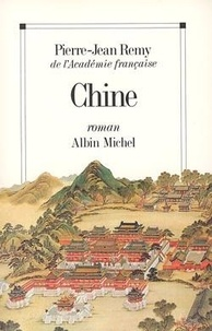 Pierre-Jean Rémy - Chine.