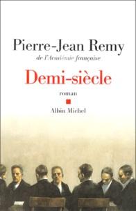 Pierre-Jean Rémy - Demi-siècle.