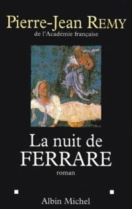 Pierre-Jean Rémy - La nuit de Ferrare.