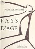 Pierre-Jean Rémy - Pays d'âge.