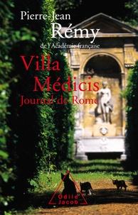 Pierre-Jean Rémy - Villa Médicis - Journal de Rome.