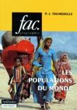 Pierre-Jean Thumerelle - Les populations du monde.