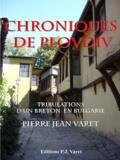 Pierre Jean Varet Pierre Jean Varet - Chroniques de Plovdiv - Tribulations d'un breton en Bulgarie.