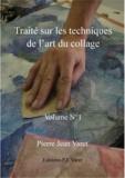 Pierre Jean Varet Pierre Jean Varet - Traité sur les techniques de l'art du collage - 1er volume.