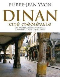 Dinan cité médiévale - Une promenade exceptionnelle à travers les rues et lhistoire.pdf
