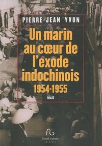 Un marin au coeur de lexode indochinois - 1954-1955.pdf