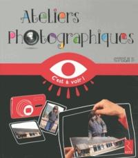 Pierre-Jérôme Jehel - Ateliers photographiques cycle 3.