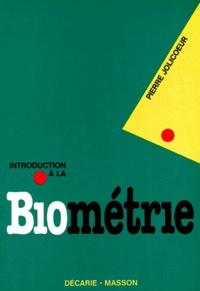 Pierre Jolicoeur - Introduction à la biométrie.