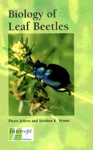 Pierre Jolivet et Krishna k. Verma - Biology of leaf beetles.