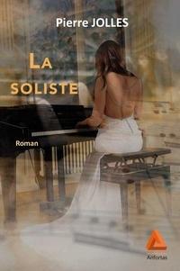 Pierre Jolles - La soliste.