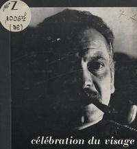 Pierre Joly et Véra Cardot - Célébration du visage.