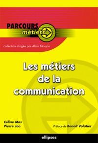 Pierre Joo et Céline Mas - Les métiers de la communication.