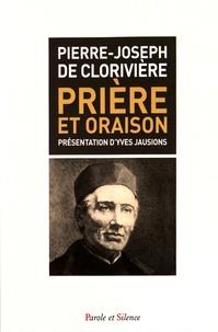 Pierre-Joseph de Clorivière - Prière et oraison.