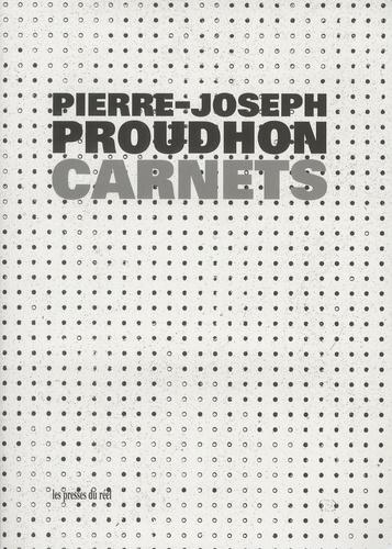 Pierre-Joseph Proudhon - Carnets (1843-1852).