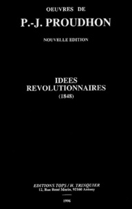 Pierre-Joseph Proudhon - Idées révolutionnaires (1848).