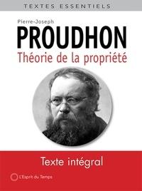 Pierre-Joseph Proudhon - Théorie de la propriété - Deuxième époque des écrits sur la propriété.