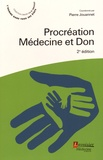 Pierre Jouannet - Procréation, médecine et don.