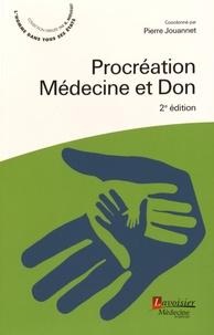 Procréation, médecine et don - Pierre Jouannet pdf epub