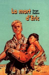 Pierre Joubert et Serge Dalens - La mort d'Éric.