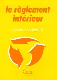 Pierre Joubert - Le règlement intérieur.