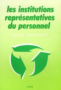 Pierre Joubert - Les institutions représentatives du personnel.