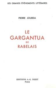 Pierre Jourda - Le Gargantua de Rabelais.