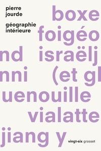 Pierre Jourde - Géographie intérieure - Collection Vingt-six.