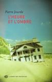 Pierre Jourde - L'Heure et l'ombre.