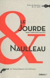 Pierre Jourde et Eric Naulleau - Le Jourde & Naulleau - Précis de littérature du XXIe siècle.