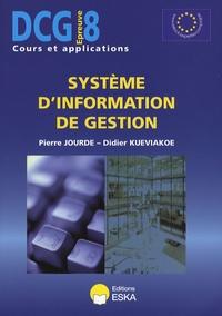 Pierre Jourde et Didier Kueviakoe - Système d'information de gestion DCG8.